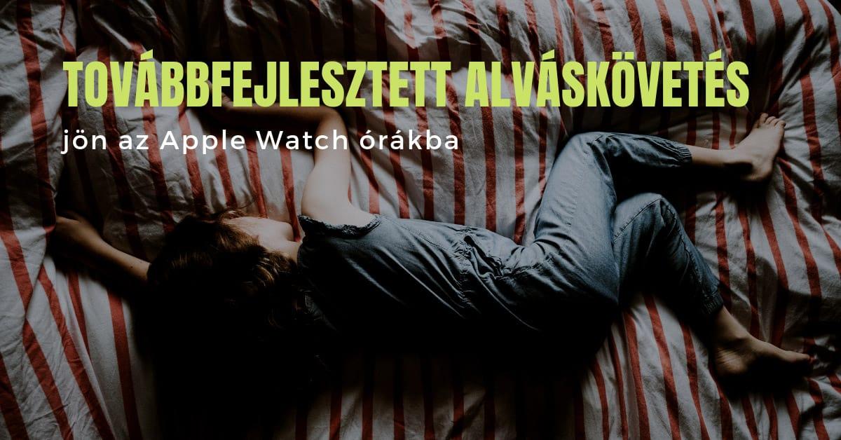 Alváskövetés jön az Apple Watchba
