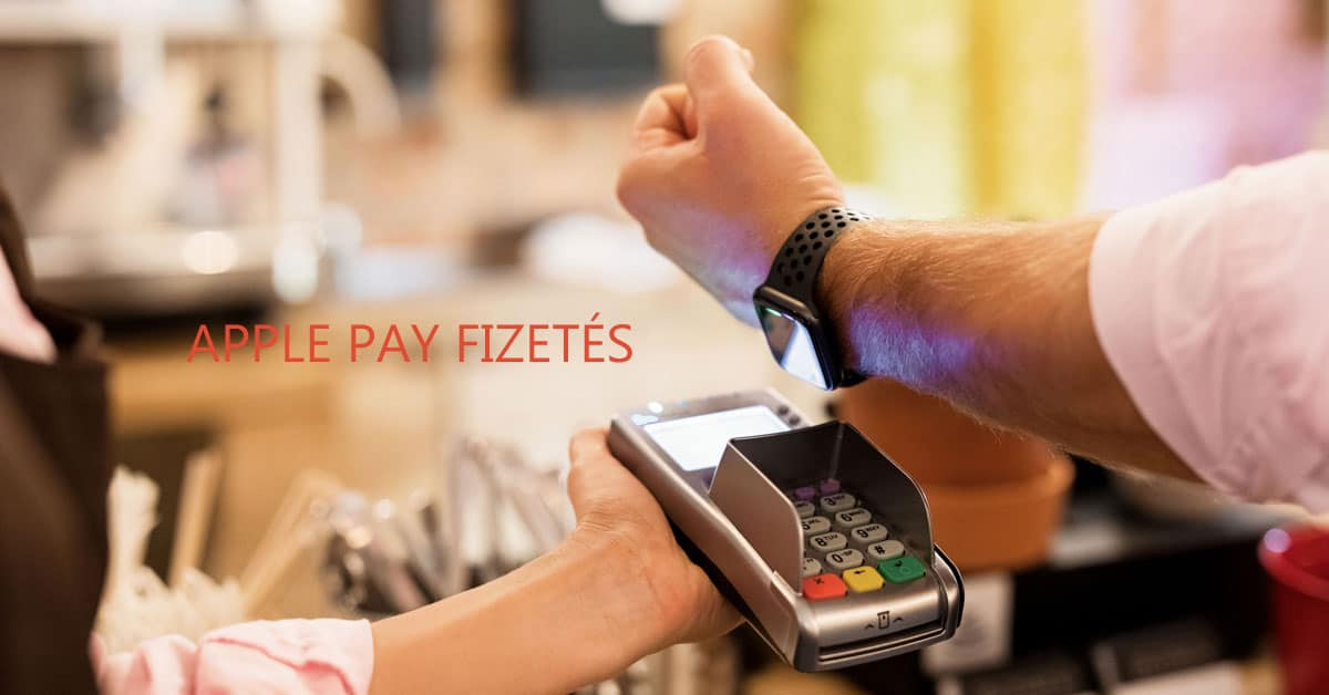 Az Apple Pay fizetés használata Magyarországon