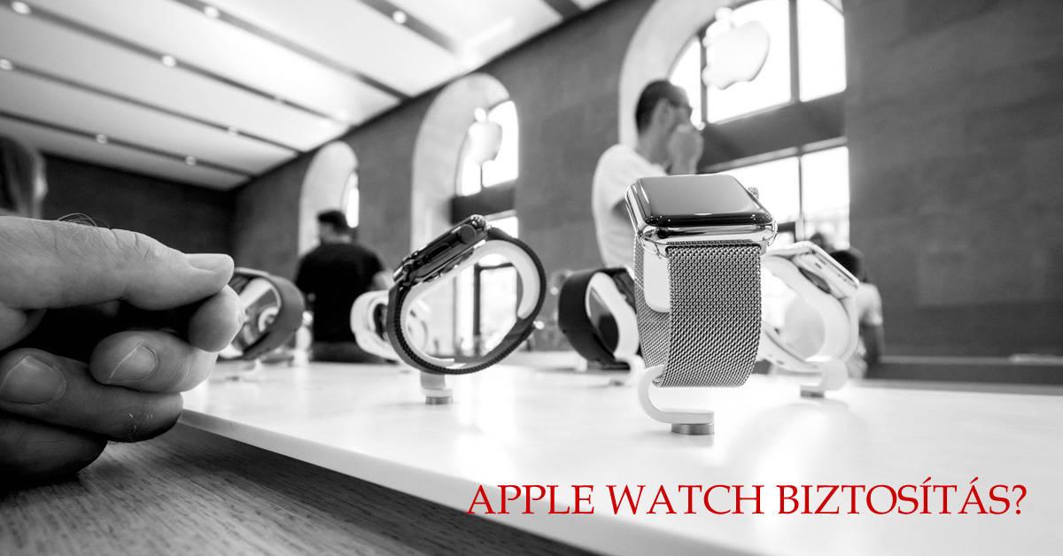 Apple Watch biztosítás